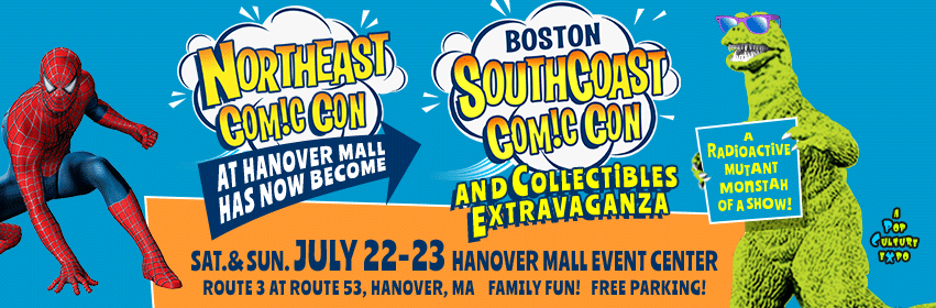 Boston SouthCoast Comic Con in Hanover MA