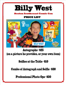 Billy West Price List - Boston SouthCoast Comic Con July 2017
