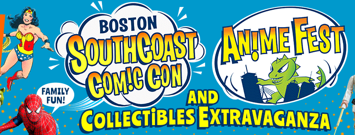 Boston SouthCoast Comic Con & AnimeFest - December 9-10 2017