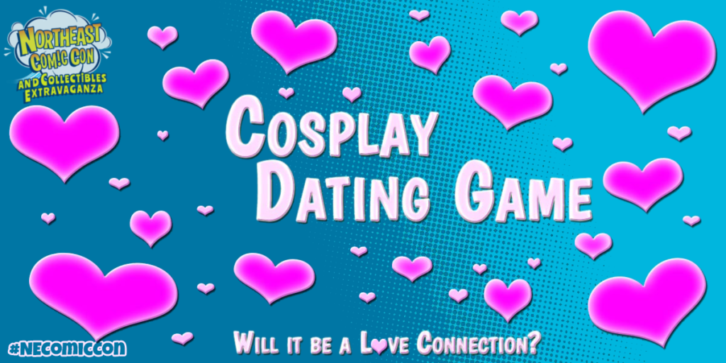 NorthEast Comic Con Cosplay Dating Game - March 2018