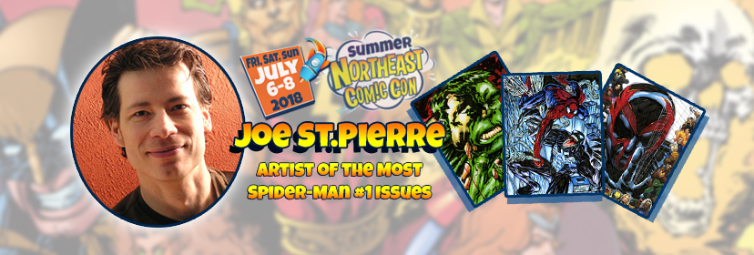 Summer 2018 NorthEast Comic Con Welcomes Joe St.Pierre