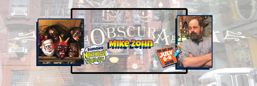 Mike Zohn Brings his Oddities to NorthEast Comic Con