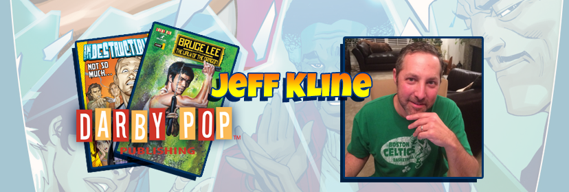 Jeff Kline and Darby Pop Publishing Visit NEComicCon July 2018