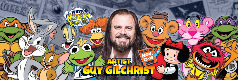 Guy Gilchrist at the NorthEast Comic Con November 23-25 2018