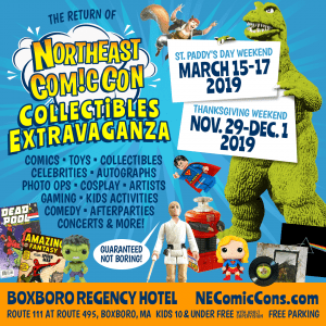 NorthEast ComicCon - Boxboro Regency Hotel - March And November 2019