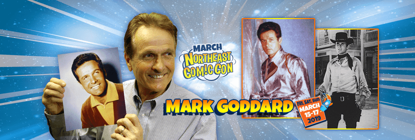 Mark Goddard of Lost In Space at NEComicCon March 15-17 in Boxboro