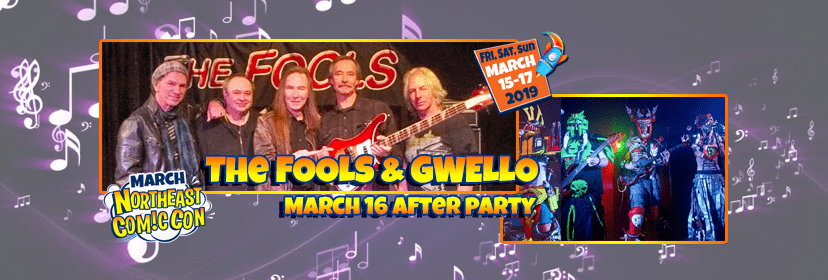 The FOOLS and GWELLO at NEComicCon March 16 AfterParty Concert