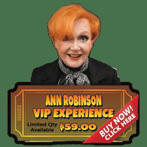 Ann Robinson VIP Experience