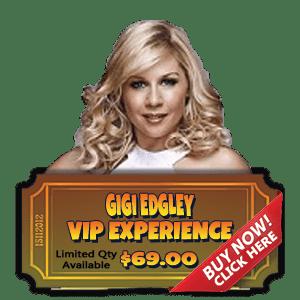 Gigi Edgley VIP Experience