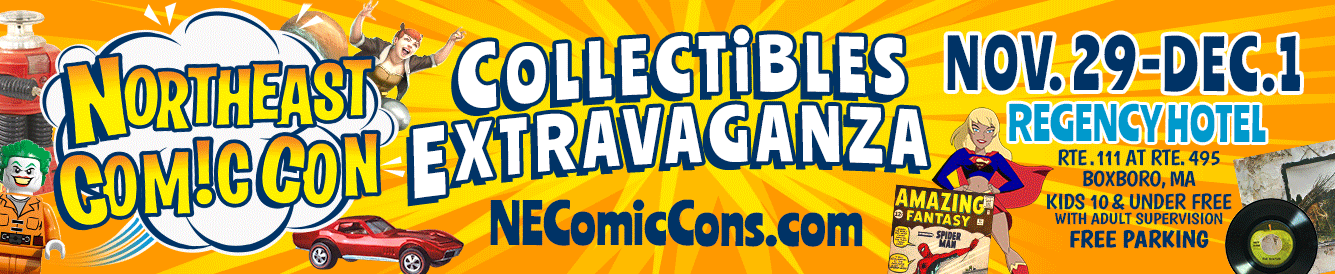NorthEast Comic Con & Collectibles Extravaganza